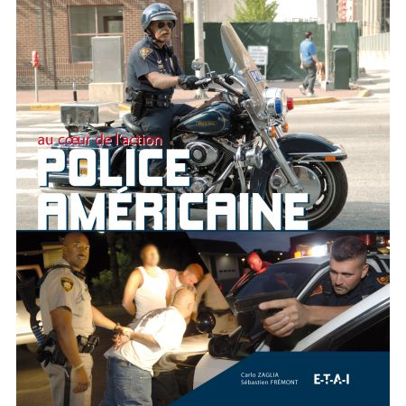 POLICE AMERICAINE AU COEUR DE L'ACTION - livre