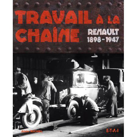 TRAVAIL A LA CHAINE, RENAULT, 98-47   - livre