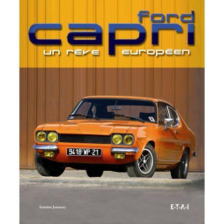 FORD CAPRI, UN REVE EUROPEEN - livre