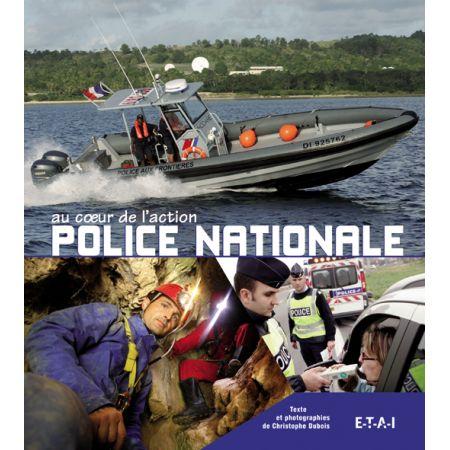POLICE NATIONALE AU COEUR DE L'ACTION 2 - livre