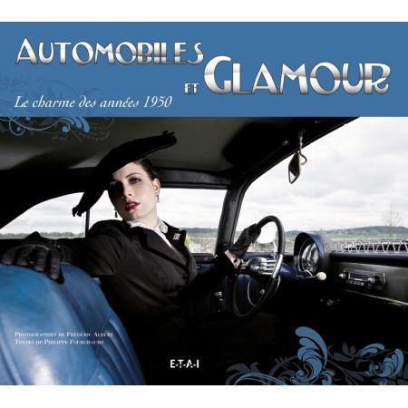 AUTOMOBILES ET GLAMOUR 1950 - livre
