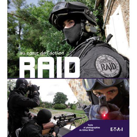 RAID AU COEUR DE L'ACTION - livre