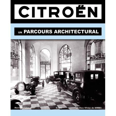 CITROEN, UN PARCOURS ARCHITECTURAL - livre