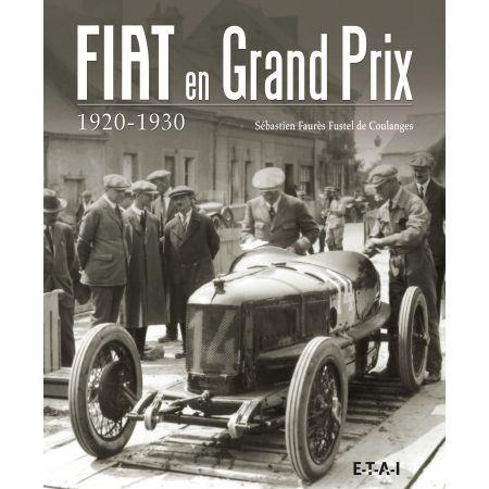 FIAT EN GRAND PRIX 1920-1930 - livre