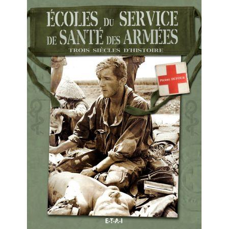ECOLES DU SERVICE DE SANTE DES ARMEES - livre
