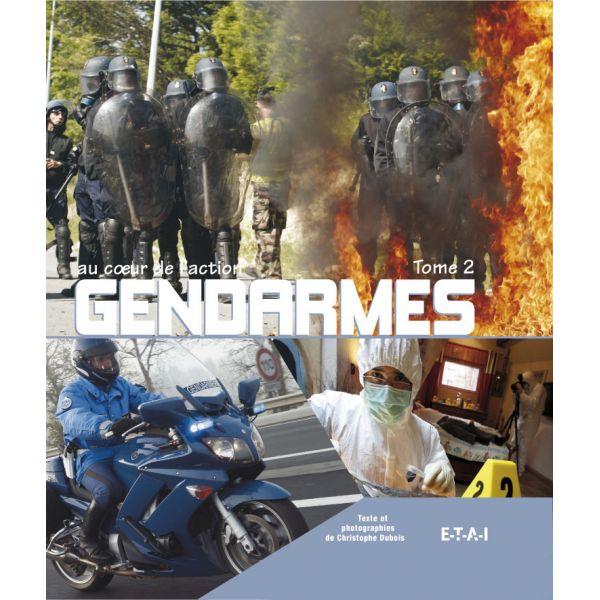 GENDARMES AU COEUR DE L'ACTION TOME 2 - livre