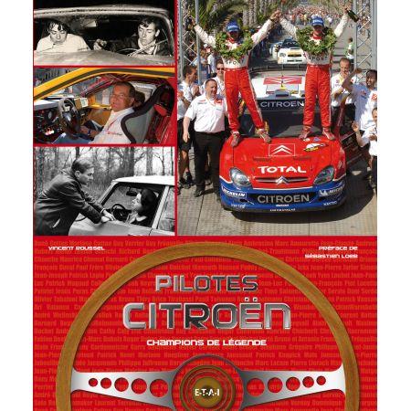 PILOTES CITROEN, CHAMPIONS DE LEGENDE - livre