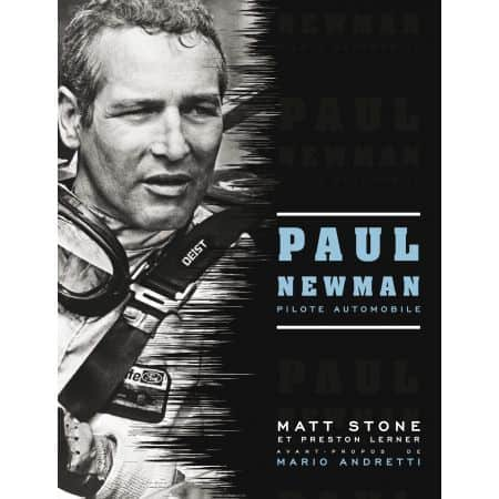 PAUL NEWMAN, PILOTE AUTOMOBILE - livre