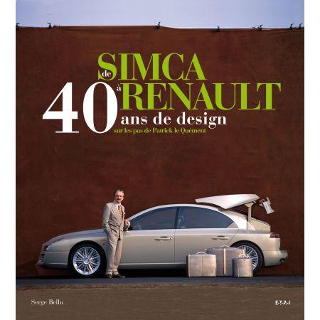 DE SIMCA À RENAULT, 40 ANS DESIGN SUR LES PAS DE ... - livre