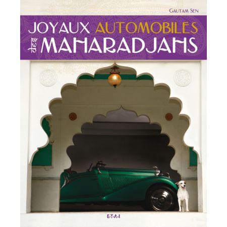 JOYAUX AUTOMOBILES DES MAHARADJAHS  - livre