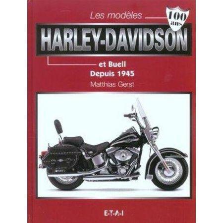 HARLEY-DAVIDSON ET BUELL EPUIS 1945 - livre