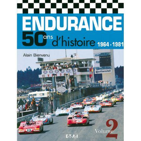 ENDURANCE, 50 ANS D'HISTOIRE 64-81 V2 - livre
