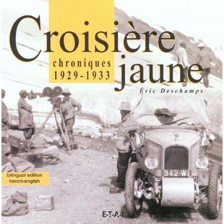 CROISIERE JAUNE, CHRONIQUES 29-33 - livre