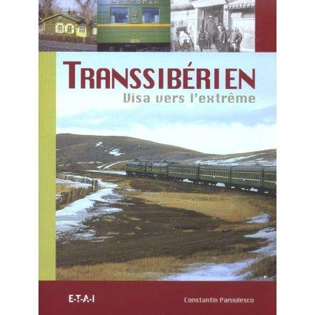 TRANSSIBERIEN, VISA VERS L'EXTREME - livre