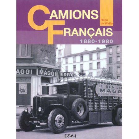 CAMIONS FRANCAIS 1880-1980 - livre