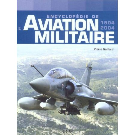 AVIATION MILITAIRE 1904-2004 - livre