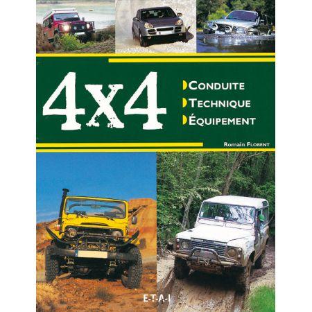 4X4, CONDUITE, TECHNIQUE, EQUIPEMENT - livre