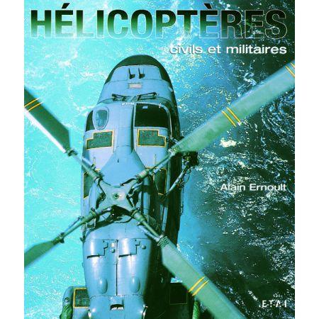 HELICOPTERES CIVILS ET MILITAIRES - livre