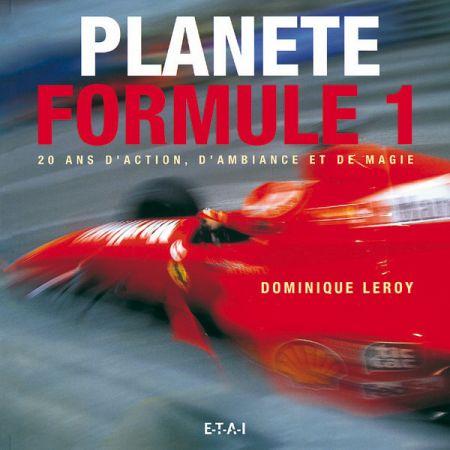 PLANETE FORMULE 1, 20 ANS D'ACTION, D'AMBIANCE - livre