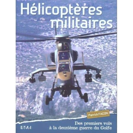 HELICOPTERES MILITAIRES - livre