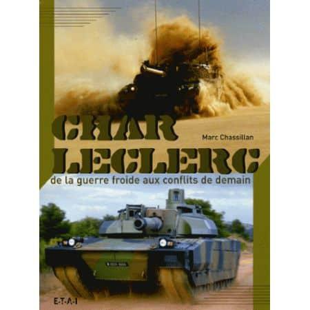 CHAR LECLERC, GUERRE FROIDE AUX CONFLITS DE DEMAIN - livre