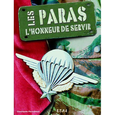 LES PARAS, L'HONNEUR DE SERVIR - livre