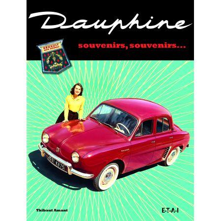 DAUPHINE, SOUVENIRS, SOUVENIRS... - livre