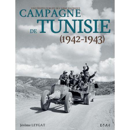 CAMPAGNE DE TUNISIE, 1942-1943 - livre