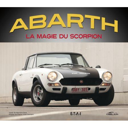 ABARTH, LA MAGIE DU SCORPION - livre