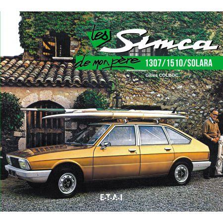 SIMCA 1307/SOLARA/DERIVES  DE MON PERE - livre