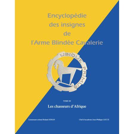 ENCYCLOPEDIE DES INSIGNES - ARME BLINDEE CAVALERIE - livre