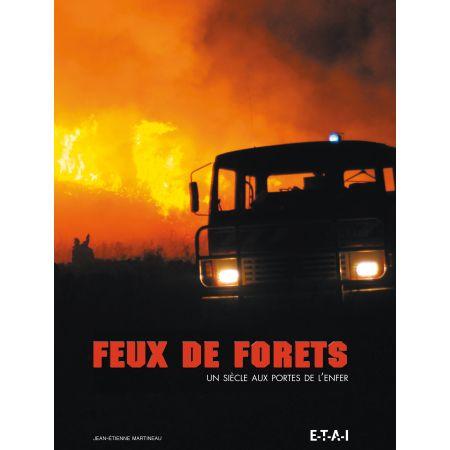 FEUX DE FORETS - livre