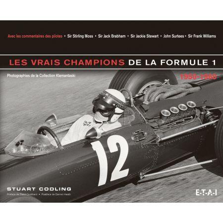 LES VRAIS CHAMPIONS DE LA FORMULE 1 50-60 - livre