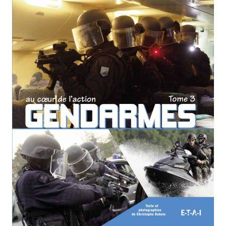GENDARMES AU COEUR DE L'ACTION TOME 3 - livre