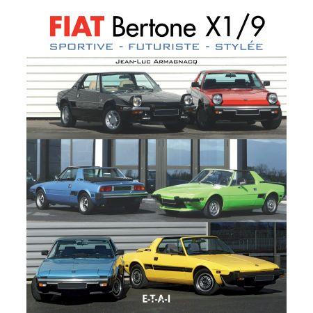 FIAT BERTONE X 1/9, sportive, futuriste, stylée - livre