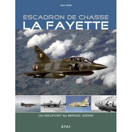 ESCADRON DE CHASSE LA FAYETTE 16-11 - livre