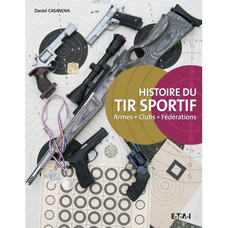 Histoire du TIR SPORTIF - livre