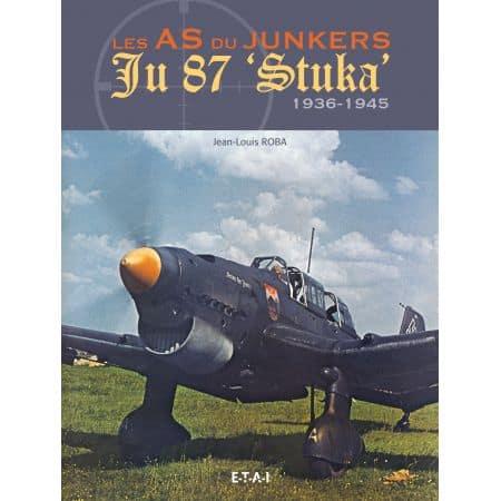 "Les as du JUNKERS 87 Stuka"" 36-45 - livre"