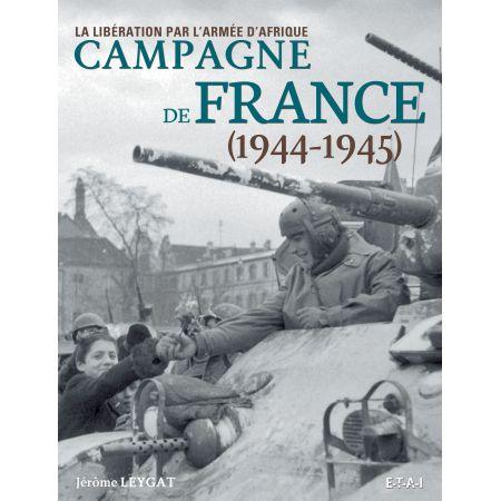 CAMPAGNE DE FRANCE 44-45 - livre