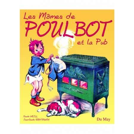 LES MÔMES DE POULBOT ET LA PUB - livre