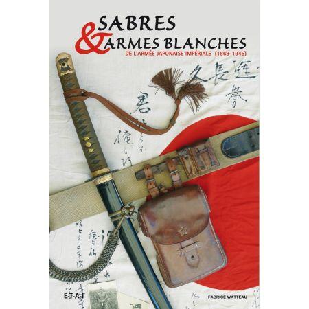 SABRES ET ARMES BLANCHES DE L'ARMEE IMPERIALE JAPON. - livre