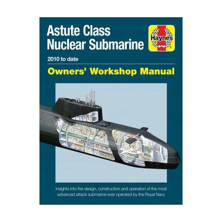 Astute Class Nuclear Submarine Manual Anglais