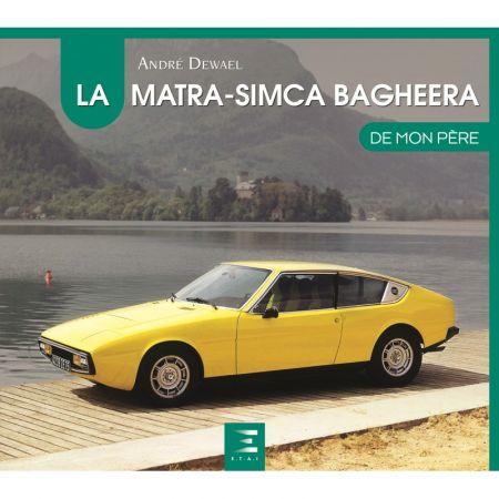 La Matra-Simca Bagheera de mon père - Livre