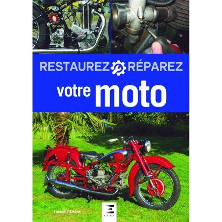 Restaurez réparez votre Moto- Livre