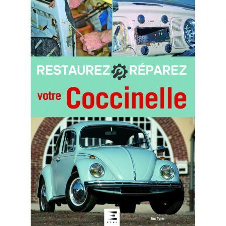 Restaurez réparez votre Coccinelle - Livre