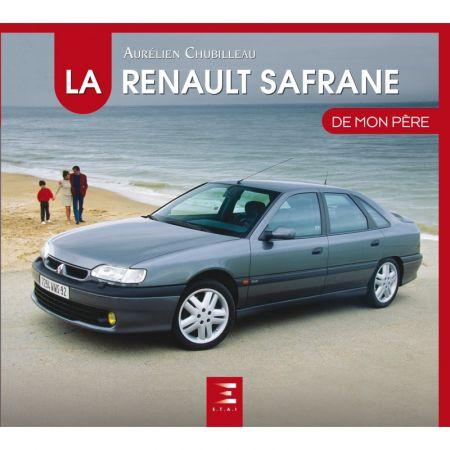 La Renault safrane De mon père - Livre