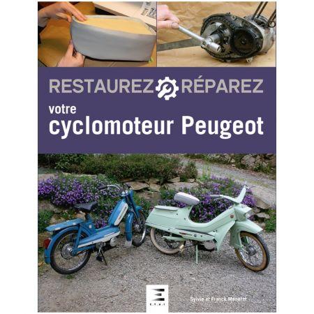 Restaurez RéparezCyclo Peugeot Ed 2018 - Livre