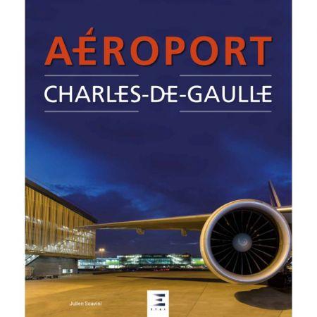 Aéroport ROISSY CHARLES DE GAULLE Ed 2018 - Livre