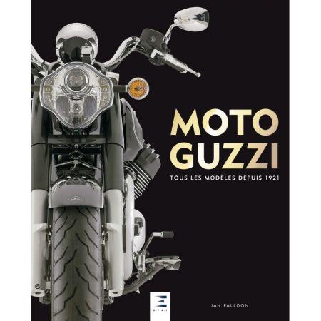 MOTO-GUZZI 1921- -  Ed 2018 - Livre