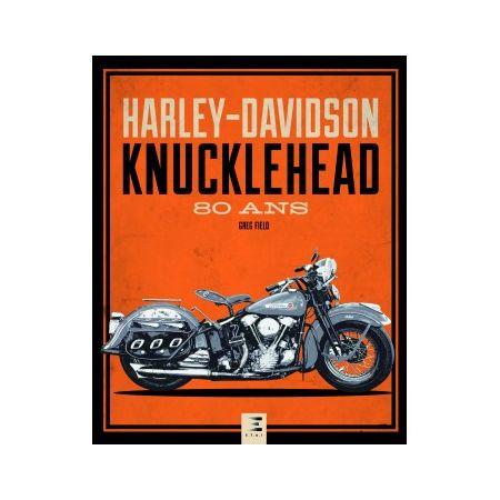 HARLEY-DAVIDSON Knucklehead, 80 ans - Livre
